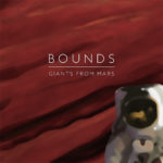 Giants from Mars, Bounds, EP Cover
